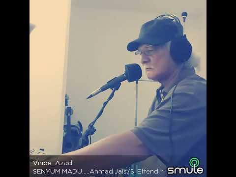 Download SENYUM MADU ....... S Effendy/Ahmad Jais