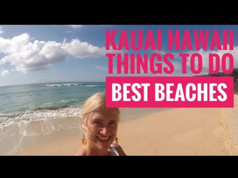 Kauai, Hawaii, Things to Do,  Best Beaches
