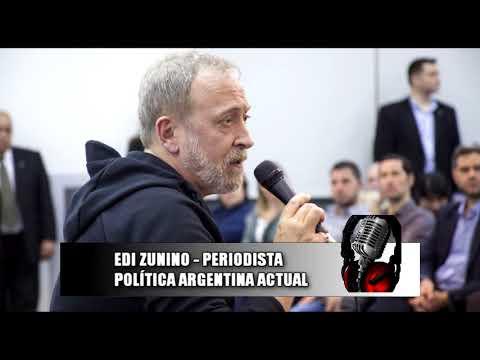EDI ZUNINO POLITICA ARGENTINA ACTUAL