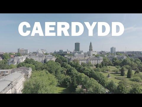 Caerdydd - Prifddinas Cymru