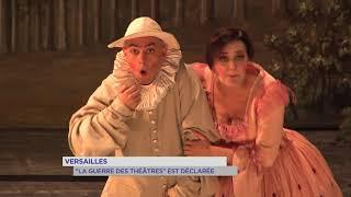 """Versailles : la """"guerre des théâtre"""" est déclarée"""