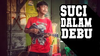 SUCI DALAM DEBU - COVER ARUL FM