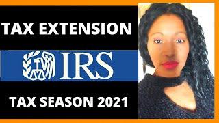 Tax extension income season 2021 ...