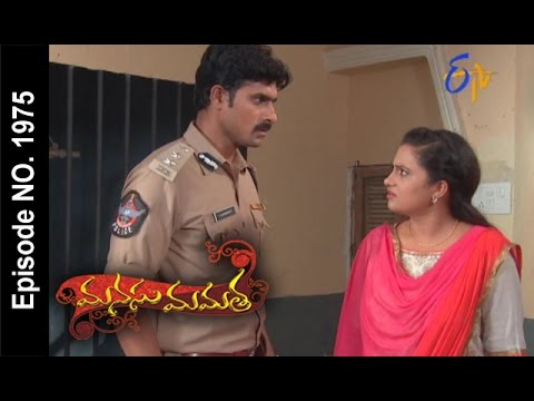 Manasu Mamata | 22nd May 2017 | Full Episode No 1975 | ETV Telugu
