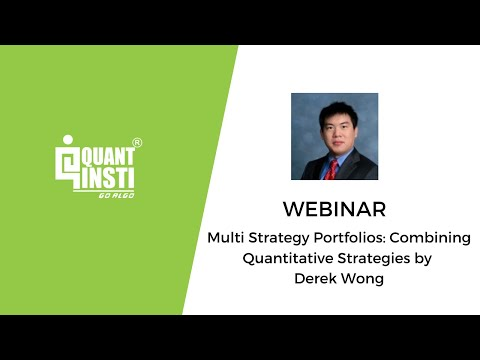 Multi Strategy Portfolios: Combining Quantitative Strategies by Derek Wong - 16 May 2017