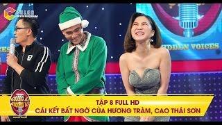 Giọng ải giọng ai | tập 8 full hd: Cái kết bất ngờ của Hương Tràm, Cao Thái Sơn trong đêm Giáng Sinh