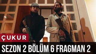Çukur 2.Sezon 6.Bölüm 2.Fragman
