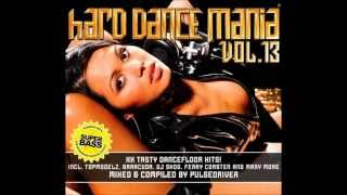 Hard Dance Mania Vol. 13 CD 1