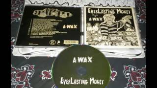everlasting-money-by-a-wax