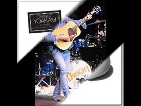 Dwight Yoakam - Dim lights, thick smoke
