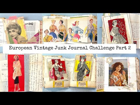 European Vintage Junk Journal Challenge Part 2 - Decorating Journaling Cards/Making the Cover