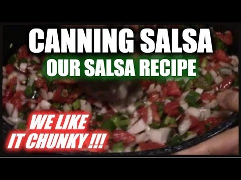 Canning Salsa   Recipe   How To Can Chunky Salsa