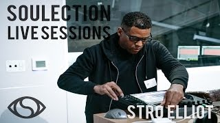 Stro Elliot performs a live set | Soulection Live Sessions