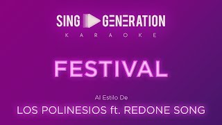 Los Polinesios Ft. RedOne Song - Festival - Sing Generation Karaoke