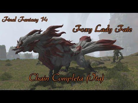 FFXIV: Foxy Lady Fate - Chain Completa (ITA) - (info in descrizione)