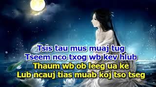 Lub Ncauj Lam Tias Tso (Karaoke) Low