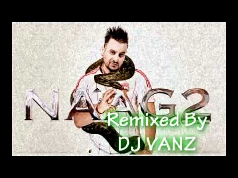 Jazzy B - Naag 2 Remix 2010