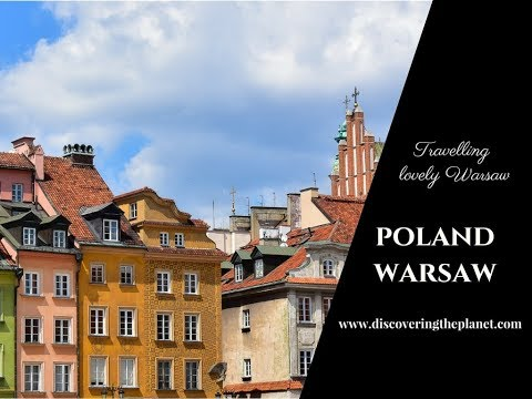 TRAVELLING LOVELY WARSAW IN POLAND