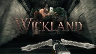 Wickland Part 1 - Gameplay 60fps
