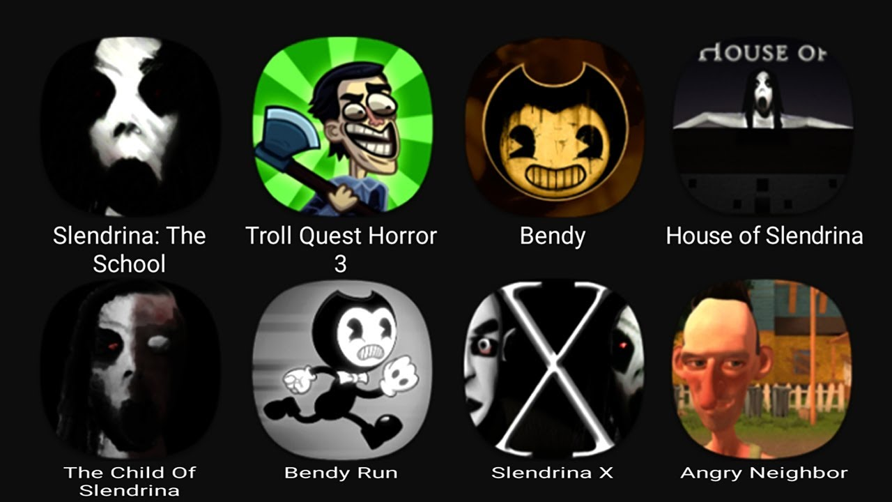 Download Slendrina: The School, Troll Quest Horror 3, Bendy Chapter 1, House of Slendrina....