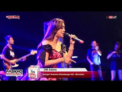 Kangen Suarane - Monalisa - OM Adella Live Blitar 2018