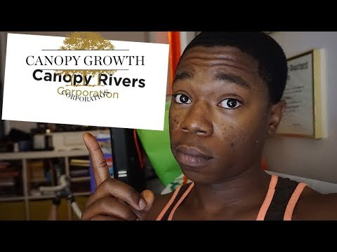 Canopy Growth Corporation will be Launching Canopy Rivers IPO ,Stock talk 2018