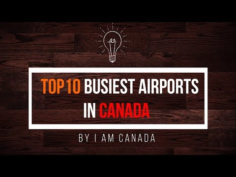 List of the busiest airports in Canada
