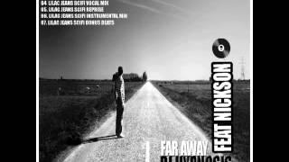 DJ Hypnosis Feat. Nickson - Far Away (Lilac Jeans SciFi Vocal Mix)