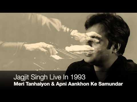 Jagjit Singh - Live in 1993 - Meri Tanhaiyon & Apni Aankhon Ke Samundar