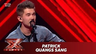 Patrick synger 'Quangs Sang' - Anders Matthesen (Live) | X Factor 2019 | TV 2
