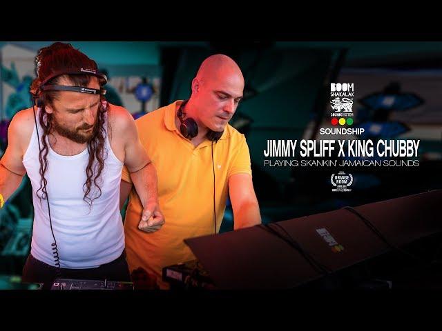 JIMMY SPLIFF x KING CHUBBY x BOOMSHAKALAK SOUNDSHIP 2018