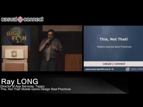 This, Not That! Mobile Game Design Best Practices | Ray LONG