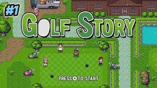 Golf story walkthrough-Part 1.