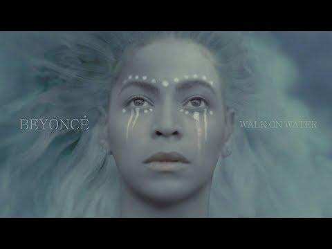 Beyoncé  - Walk On Water (solo Version) (Beyonce Only - No Eminem)