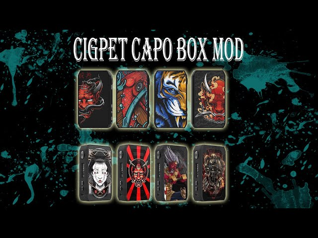 CIGPET Capo Box Mod