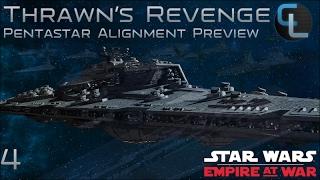 """Executor vs Bellator""  - Ep 4 - Thrawn's Revenge 2.2 Preview (EaW Mod) - Pentastar Alignment"