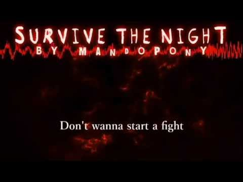 'Survive The Night'- Karaoke (Original Song By MandoPony)