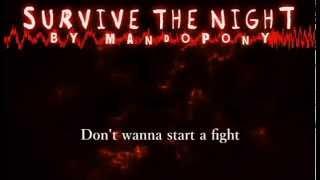 'Survive The Night'- Karaoke (Original Song By MandoPony)