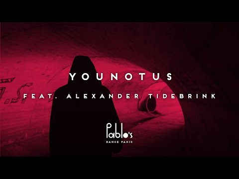YOUNOTUS feat  Alexander Tidebrink – Letting Go [Official Lyric Video]