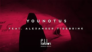 YouNotUs feat. Alexander Tidebrink - Letting Go [Official Lyric Video]