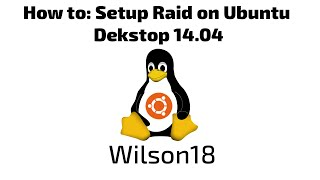 How to: Configure Software Raid on Ubuntu Desktop & Server 14.04