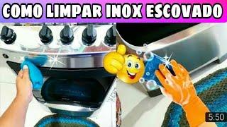 Como Limpar Inox Escovado