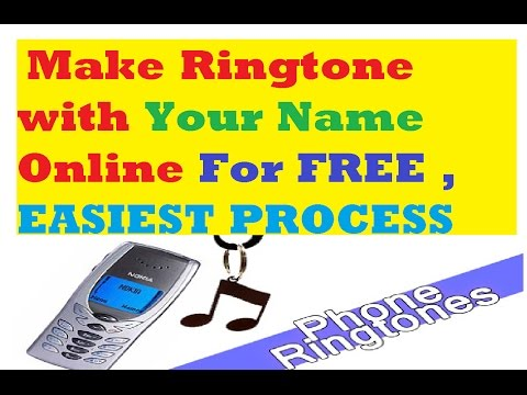 How to Make Ringtone with Your Name Online For FREE , EASIEST PROCESS