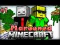 Ein HIMMLISCHES Abenteuer   Minecraft Marooned  01