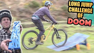 MTB LONG JUMP CHALLENGE OF DOOM - WHO WILL GET A FLAT TIRE?