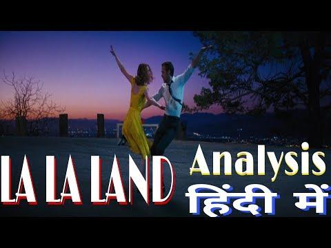 LA LA LAND (2016) Analysis In Hindi || LA LA LAND (2016) का विश्लेषण हिंदी में