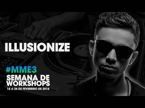 Illusionize - DJ Set  MME 3 - DJ Ban EMC