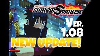 NEW UPDATE! Version 1.08 Naruto to Boruto: Shinobi Striker