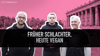 Früher SCHLACHTER, heute VEGAN: 3 ehemalige Fleischer packen aus 😲