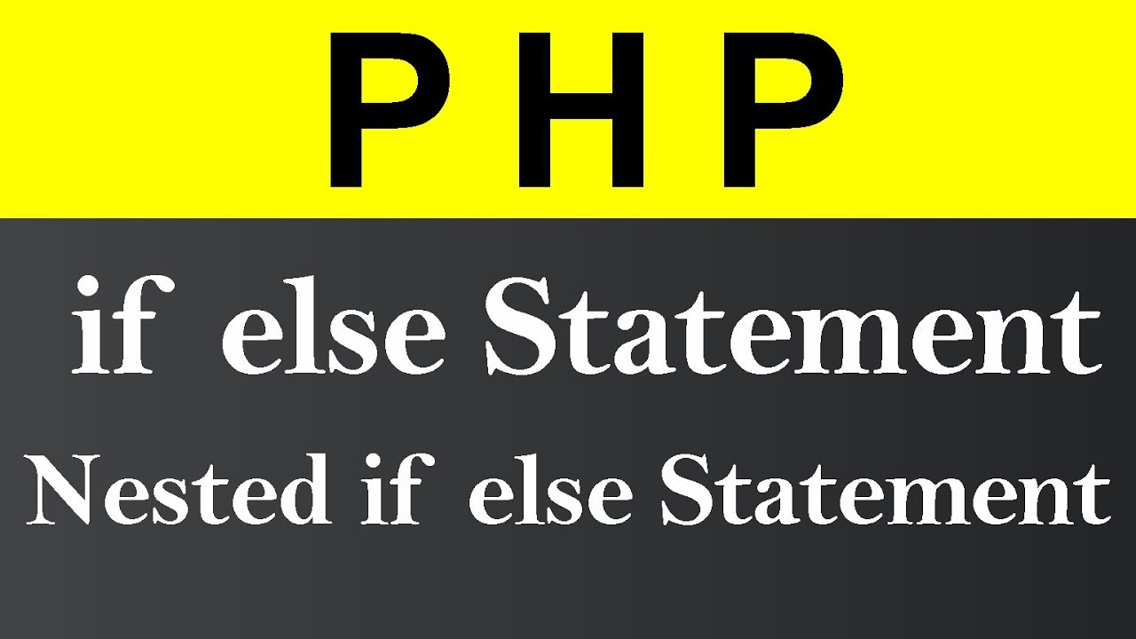 if else and Nested if else Statement in PHP (Hindi)